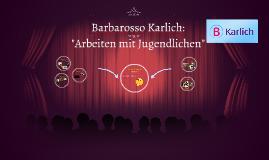 Barbarossa Karlich: