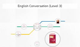 English Conversation (Level 3)