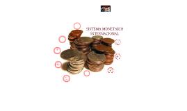 Copy of Sistema Monetario Internacional