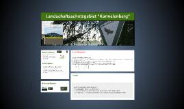"""Landschaftsschutzgebiet """"Karmelenberg"""""""