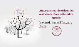 Antecedentes históricos del ordenamiento territorial en Méxi