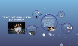 Copy of TRASTORNOS DEL SUEÑO PARADOMNIA