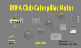 Copy of Dofa Club Caterpillar Motor