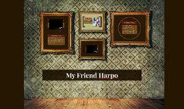 My Friend Harpo