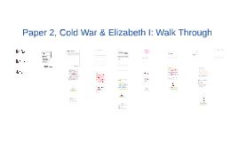 Paper 2: Elizabeth I & Cold War