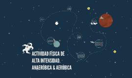 ACTIVIDAD FÍSICA DE ALTA INTENSIDAD