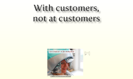 Copy of With customers, not at customers