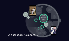 A little about Alejandro R.