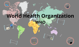 Copy of World Health Organization