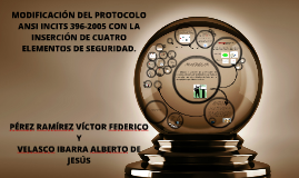 MODIFICACIÓN DEL PROTOCOLO ANSI INCITS 396-2005 CON LA INSER