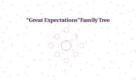 """""""Great Expectations""""Family Tree"""