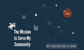 The Mission to Serve My Community