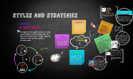 Styles and strategies