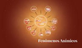 Fenômenos Anímicos
