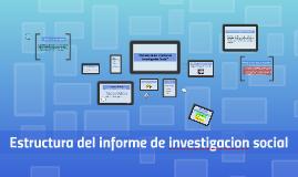 """Copy of """"Estructura del informe de Investigación Social"""