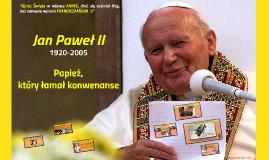 Papież, który łamał konwenanse