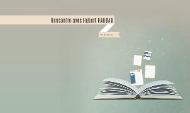 Rencontre avec Hubert HADDAD