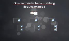 Organisatorische Neuausrichtung