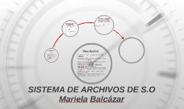 SISTEMA DE ARCHIVOS DE S.O
