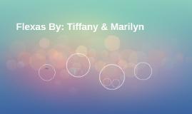 Flexas By: Tiffany & Marilyn