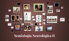 Semiologia Neurológica II