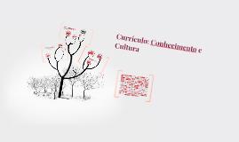 Currículo: Conhecimento e Cultura