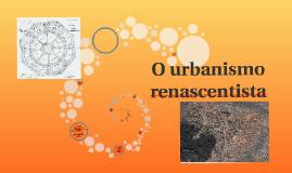 O urbanismo renascentista