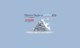 Effective Design of RESTful APIs
