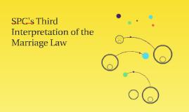 SPC's Third Interpretation of the Marriage Law