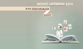 WEB TEHNOLOGIJE - udžbenik 2014