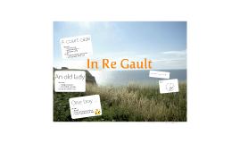In Re Gault