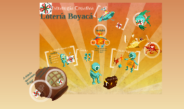 Estrategia Creativa - Lotería de Boyacá