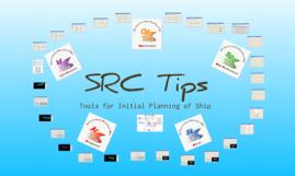 SRC Tips