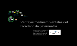 Ventajas Medio Ambientales del Reciclado de Pavimentos
