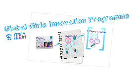 Copy of BIAAG: Global Girls Innovation Programme