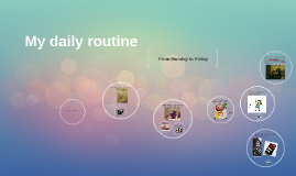 Copy of My daily routine