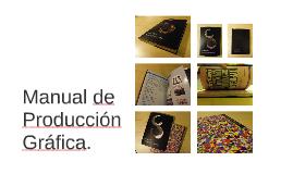 Manual de Producción Gráfica.
