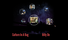 Culture In A Bag                        Billy Do