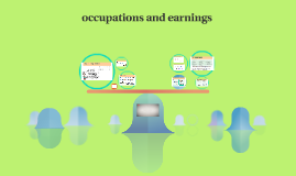 Occupations and earnings