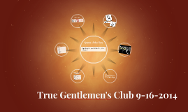 True Gentlemen's Club 9-16-2014