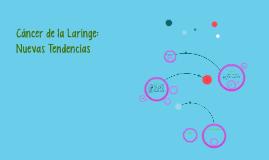 Cáncer de la Laringe: