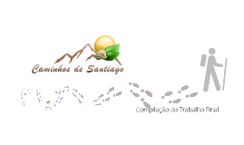Copy of Caminhos de Santiago