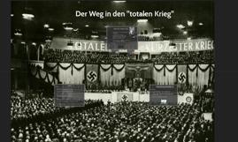 """Der Weg in den """"Totalen Krieg"""""""
