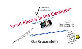Copy of Smart Phones in the Classroom