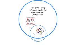manipulacion y almacenamiento de materiales peligrosos