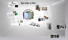 Lets make a Zine!