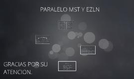 PARALELO MST Y EZIN