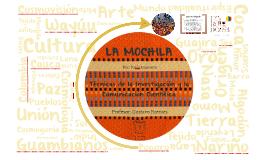 Copy of La Mochila