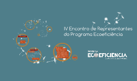 Encontro de Representantes do Programa Ecoeficiência