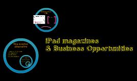 iPad magazines: business opportunities